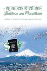 Japanese Business Culture and Practices - John P. Alston