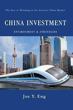 China Investment Environment & Strategies - Joe Y Eng