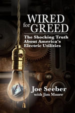 Wired for Greed - Jim Moore