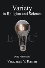 Variety in Religion and Science - Varadaraja V. Raman