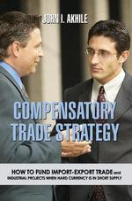 Compensatory Trade Strategy - John I Akhile
