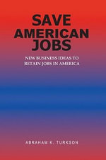 Save American Jobs - abraham K turkson