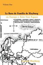 La Ruta de Familia de Hayburg en Europa y Asia : Con Esposa - Juanito Hayburg
