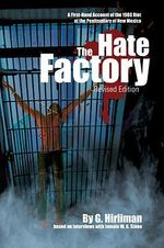 The Hate Factory - Georgelle Hirliman