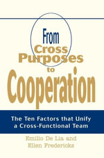 From Cross Purposes to Cooperation - Ellen Fredericks