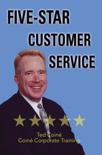 Five-Star Customer Service - Ted Coiné
