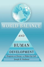 World Balance and Human Development - Joseph B. Stedman