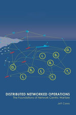 Distributed Networked Operations - jeffrey r cares