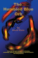 The Humbled Blue Orb - David Klein