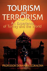 TOURISM and TERRORISM - PROFESSOR DERMAN KUCUKALTAN