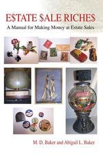 Estate Sale Riches - M. D. Baker