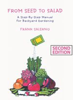 From Seed To Salad - Frank Salerno