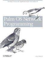 Palm OS Network Programming : Writing Connected Applications for the Palm - Greg Winton
