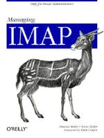 Managing IMAP : Help for E-Mail Administrators - Dianna Mullet