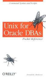 Unix for Oracle DBAs Pocket Reference : Pocket References Ser. - Donald Keith Burleson
