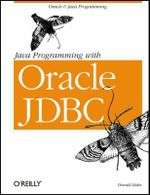Java Programming with Oracle JDBC : Java Ser. - Donald Bales