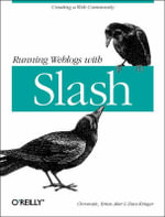 Running Weblogs with Slash : Running Ser. - Chromatic