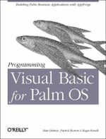 Programming Visual Basic for Palm OS : O'Reilly Ser. - Matt Holmes