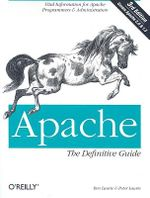 Apache : The Definitive Guide - Ben Laurie