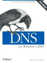 DNS on Windows 2000 : O'Reilly Ser. - Matt Larson