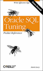 Oracle SQL Tuning Pocket Reference - Mark Gurry