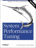 System Performance Tuning : O'Reilly Ser. - Mike Loukides