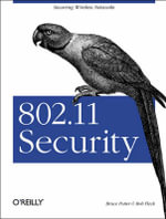 802.11 Security : O'Reilly Ser. - Bruce Potter