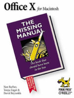 Office X for Macintosh : The Missing Manual - Nan Barber