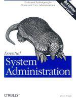 Essential System Administration : OREILLY - Aeleen Frisch
