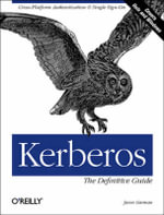 Kerberos : The Definitive Guide - Jason Garman