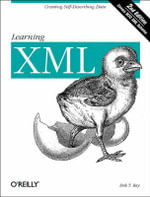 Learning XML : LEARNING - Erik T. Ray