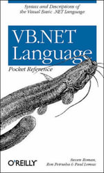 VB.NET Language Pocket Reference : Pocket References Ser. - Steven Roman