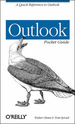 Outlook Pocket Guide : Pocket References Ser. - Walter J. Glenn
