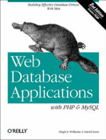 Web Database Applications with PHP and MySQL : OREILLY - Hugh E. Williams