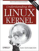 Understanding the Linux Kernel : O'Reilly Ser. - Daniel P. Bovet
