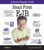 Head First EJB : Passing the Sun Certified Business Component Developer Exam - Kathy Sierra