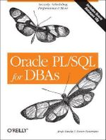 Oracle PL/SQL for DBAs : O'Reilly Ser. - Steven Feuerstein