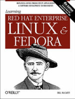 Learning Red Hat Enterprise Linux and Fedora : Learning Ser. - Bill McCarty
