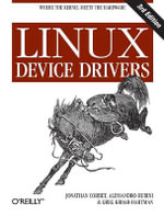 Linux Device Drivers : O'Reilly Software Ser. - Alessandro Rubini
