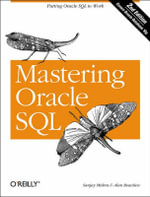 Mastering Oracle SQL : O'Reilly Ser. - Sanjay Mishra