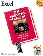 Excel 2003 the Missing Manual : The Missing Manual - Matthew MacDonald