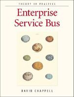Enterprise Service BUS : OREILLY - David A. Chappell