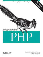 Programming PHP : Creating Dynamic Web Pages - Rasmus Lerdorf