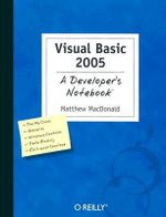 Visual Basic 2005 : A Developer's Notebook - Matthew MacDonald