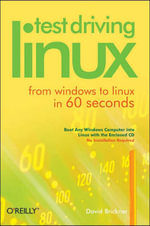 Test Driving Linux : From Window to Linux in 60 Seconds - David Brickner