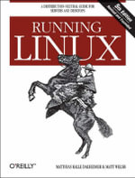 Running Linux : O'Reilly Ser. - Matt Welsh