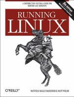 Running Linux : O'Reilly Ser. - Matt Welsh