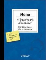 Mono : A Developer's Notebook - Edd Dumbill