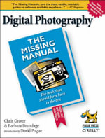 Digital Photography : The Missing Manual