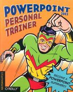 PowerPoint 2003 Personal Trainer : Interactive Training That Will Make You a Pro! - CustomGuide Inc.